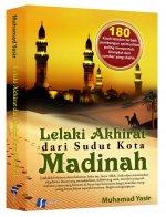 """Buku """"Lelaki Akhirat dari Sudut Kota Madinah"""" yang saya beli dari Mustanir.Net"""
