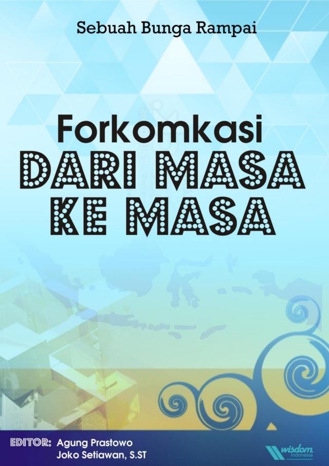 Cover Bunga Rampai FORKOMKASI, Mei 2014