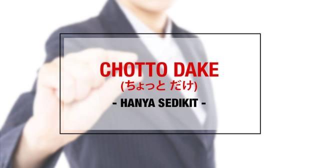 001-1-penggunaan-kata-chotto-chotto-dake