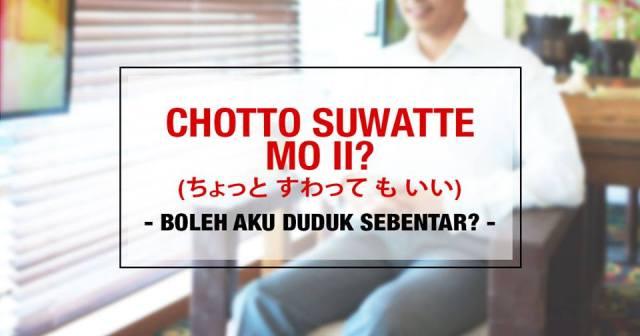 001-2-penggunaan-kata-chotto-chotto-suwatte-mo-ii
