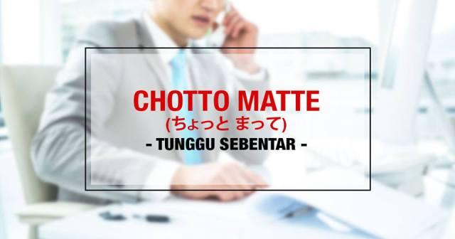001-3-penggunaan-kata-chotto-chotto-matte