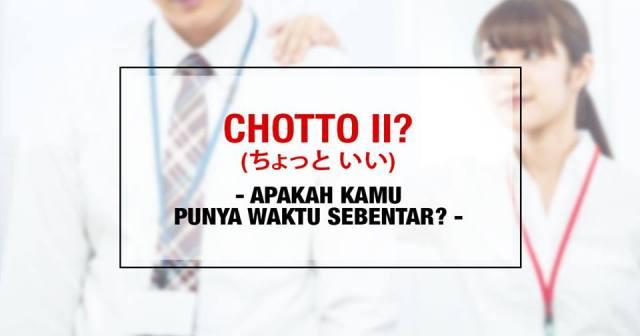 001-5-penggunaan-kata-chotto-chotto-ii